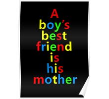 Psycho - A Boys Best Friend Is His Mother Poster