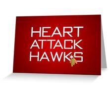 Heart Attack Hawks Greeting Card