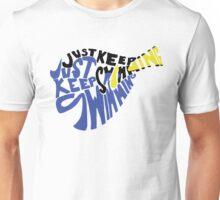 Just Keep Swimming Dory Unisex T-Shirt