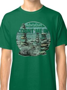 Rebelution Count Me In Classic T-Shirt