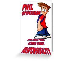 Phil Spiderman Greeting Card