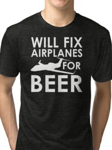 Will Fix Airplanes for Beer, G450 Tri-blend T-Shirt