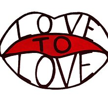 Love to Love by Olivia Witt