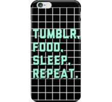 Tumblr, Food, Sleep, Repeat Black Grid iPhone Case/Skin
