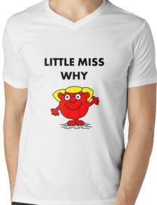 Miss Why Mens V-Neck T-Shirt