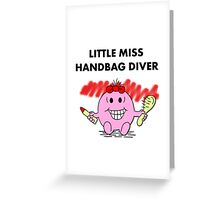 Miss Handbag Diver Greeting Card
