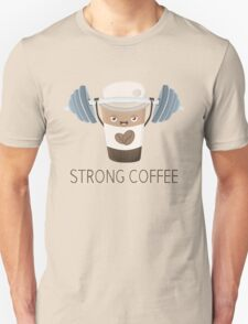 Strong Coffee Unisex T-Shirt