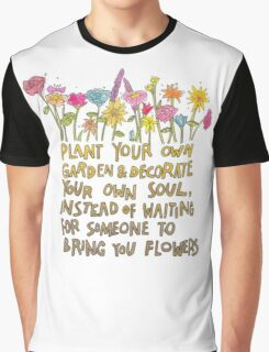 Decorate your own soul Graphic T-Shirt