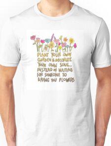 Decorate your own soul Unisex T-Shirt