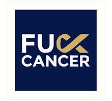 Fuck cancer shirt Art Print