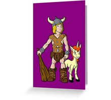 Bobby The Barbarian & Uni The Unicorn Greeting Card
