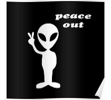 peace out alien Poster