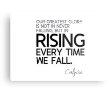 glory: rising every time we fall - confucius Metal Print