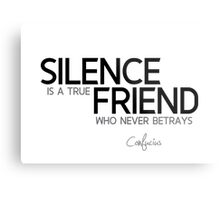 silence is a true friend - confucius Metal Print