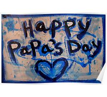 happy papa's day Poster