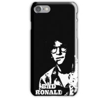 Bad Ronald iPhone Case/Skin