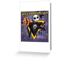 Jack Skellington : welcome to your nightmare Greeting Card