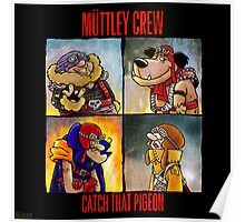 Muttley crew : catch that pigeon Poster