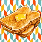Butter Toast by KellyGilleran