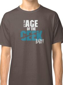 Age of the Geek Classic T-Shirt