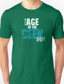 Age of the Geek Unisex T-Shirt