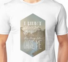 I Didn't Choose the Thug Life Unisex T-Shirt
