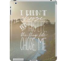 I Didn't Choose the Thug Life iPad Case/Skin
