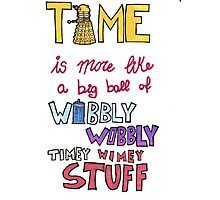 Wibbly wobbly Photographic Print