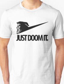 Just Doom It Unisex T-Shirt