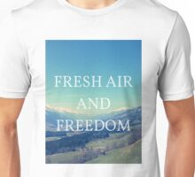 Fresh Air And Freedom Unisex T-Shirt