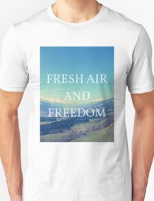 Fresh Air And Freedom T-Shirt