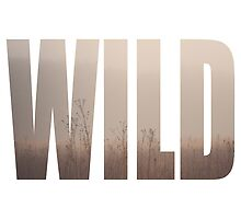 Wild by Maren Misner
