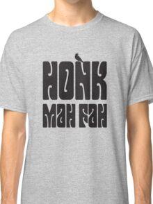Honk Mah Fah / Dark Tower Classic T-Shirt
