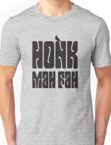 Honk Mah Fah / Dark Tower Unisex T-Shirt