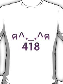 MaoMao: 418 T-Shirt