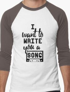 I Want To Write You A Song Men's Baseball ¾ T-Shirt