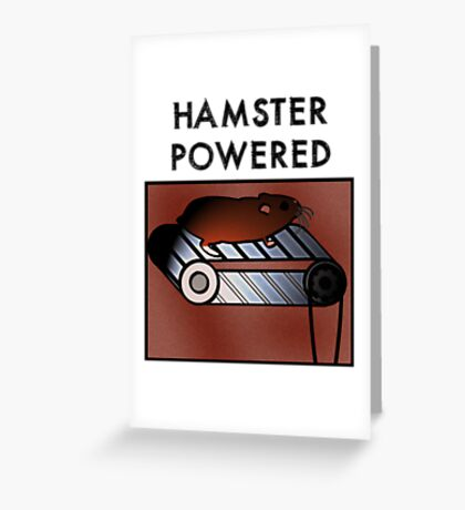 Hamster powered Greeting Card