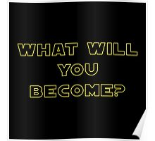 Rogue One- What Will You Become? Outline Poster