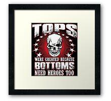 Funny Gay Pride Shirts - Hero TOP Framed Print