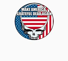 Make America Grateful DEAD Again! Unisex T-Shirt