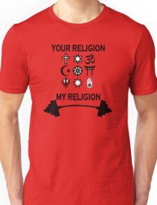 my religion your religion bodybuilding Unisex T-Shirt