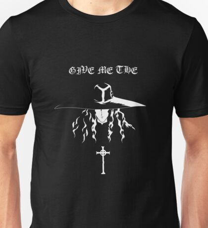 Give Me The Vampire Hunter D Unisex T-Shirt