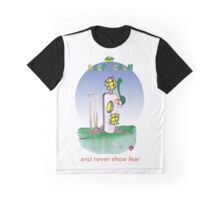 keep calm and never show fear, tony fernandes Graphic T-Shirt