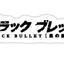 Black Bullet Sticker