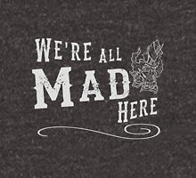 We're All Mad Here - Indie DevStock 2016 Unisex T-Shirt