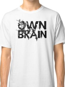 Own Brain Classic T-Shirt
