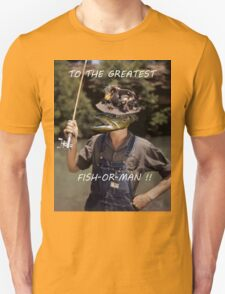 Fish or Man T-Shirt