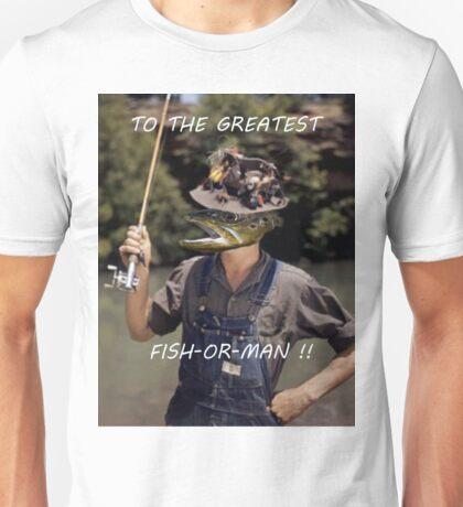 Fish or Man Unisex T-Shirt