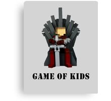 GAME OF KIDS Canvas Print