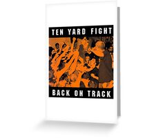 ten yard fight back on track Greeting Card